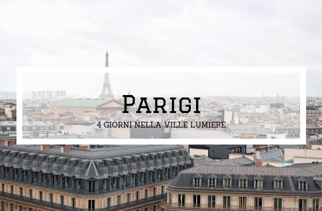 Parigi: 4 giorni nella Ville Lumière